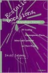Ecstatic Occasions, Expedient Forms: 85 Leading Contemporary Poets Select and Comment on Their Poems - David Lehman