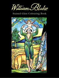 William Blake Stained Glass Colouring Book - Marty Noble