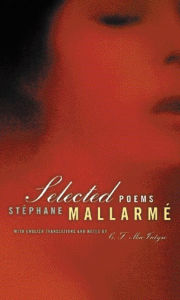 Selected Poems, Bilingual edition - Stephane Mallarme