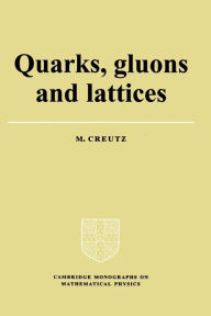 Quarks, Gluons and Lattices - Michael Creutz