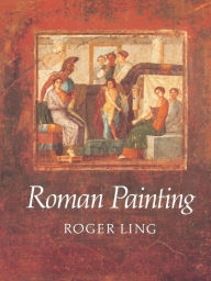 Roman Painting - Ling Roger