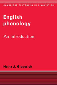 English Phonology: An Introduction - Heinz J. Giegerich