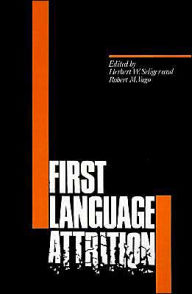 First Language Attrition - Herbert W. Seliger