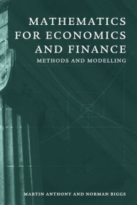 Mathematics for Economics and Finance: Methods and Modelling - Martin Anthony