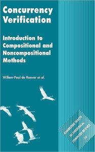 Concurrency Verification: Introduction to Compositional and Non-compositional Methods - Willem-Paul de Roever
