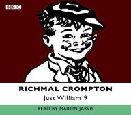 Just William: Volume 9 - Richmal Crompton