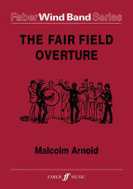 Fairfield Overture: Score & Parts - Malcolm Arnold