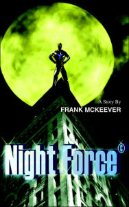 Night Force - Frank McKeever