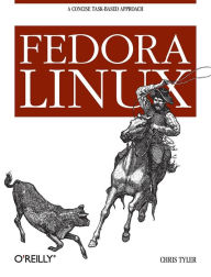 Fedora Linux: A Complete Guide to Red Hat's Community Distribution - Chris Tyler
