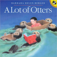Lot of Otters - Barbara Helen Berger