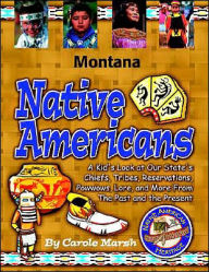 Montana Native Americans - Carole Marsh