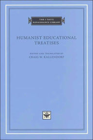 Humanist Educational Treatises (I Tatti Renaissance Library) - Leonardo Bruni