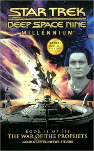 Star Trek Deep Space Nine: Millennium #2: The War of the Prophets - Garfield Reeves-Stevens