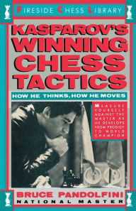 Kasprov's Winning Chess Tactics - Bruce Pandolfini