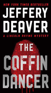 The Coffin Dancer (Lincoln Rhyme Series #2) - Jeffery Deaver