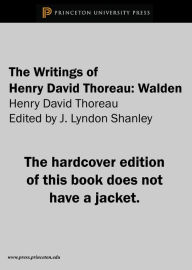 The Writings of Henry David Thoreau: Walden - Henry David Thoreau