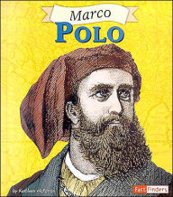 Fact Finders Biographies: Marco Polo - Kathleen McFarren
