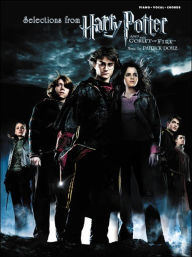 Selections from Harry Potter and the Goblet of Fire: Piano/Vocal/Chords - Patrick Doyle