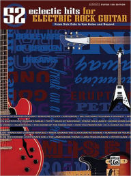 52 Eclectic Hits for Electric Rock Guitar (From Dick Dale to Van Halen and Beyond): Authentic Guitar TAB - Hal Leonard Corp.