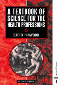 A Textbook of Science for the Health Professions - Barry Hinwood