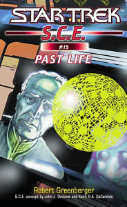 Star Trek: S.C.E. #15: Past Life - Robert Greenberger