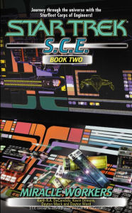Star Trek: S.C.E. #2: Miracle Workers - Keith R. A. DeCandido