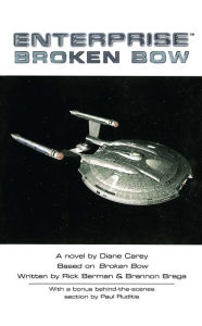 Star Trek Enterprise: Broken Bow - Diane Carey