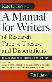 A Manual for Writers of Research Papers, Theses, and Dissertations - Kate L. Turabian