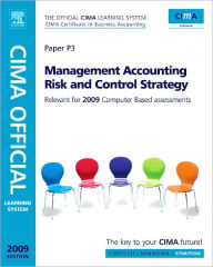 CIMA Official Learning System Management Accounting Risk and Control Strategy - Paul M. M Collier