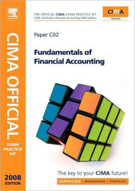 CIMA Official Exam Practice Kit: Fundamentals of Financial Accounting: 2006 Syllabus - 2008 edition - Henry Lunt