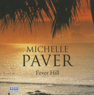 Fever Hill (Daughters of Eden Series) - Michelle Paver