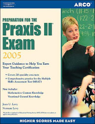 Preparation For the Praxis II Exam: Expert Guidance to Help You Learn Your Teaching Certification - Arco Publishing