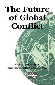 The Future of Global Conflict - Volker Bornschier