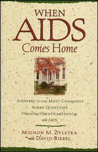 When Aids Comes Home - Biebel Zylstra