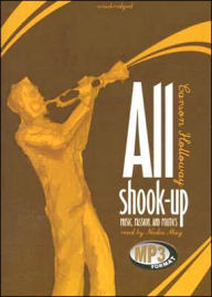 All Shook Up: Music, Passion, and Politics - Carson Holloway