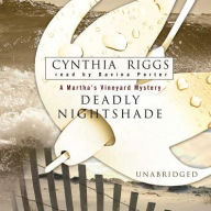 Deadly Nightshade (Victoria Trumbull Series #1) - Cynthia Riggs