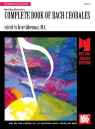 Complete Book of Bach Chorales - Jerry Silverman