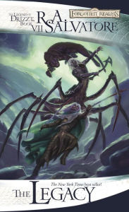 Forgotten Realms: The Legacy (Legend of Drizzt #7) - R. A. Salvatore