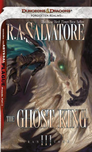 Forgotten Realms: The Ghost King (Transitions Series #3) - R. A. Salvatore