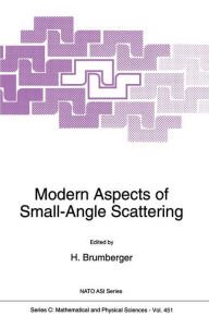 Modern Aspects of Small-Angle Scattering - H. Brumberger