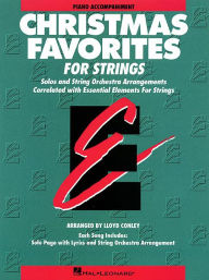 Essential Elements Christmas Favorites for Strings: Piano Accompaniment - Lloyd Conley