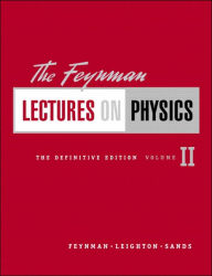 The Feynman Lectures on Physics, The Definitive Edition Volume 2 - Richard P. Feynman