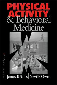 Physical Activity and Behavioral Medicine - James F. Sallis