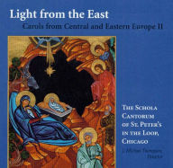Light from the East: A Central and Eastern Europe Christmas - Canto Rum of St Peters Scholar Staff