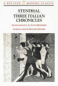 Three Italian Chronicles - C. K. Scott-Moncrieff