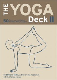 The Yoga Deck II: 50 Poses and Meditations for Body, Mind, and Spirit - Olivia H. Miller