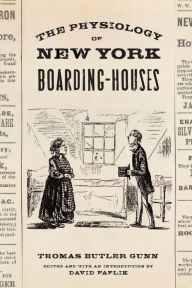The Physiology of New York Boarding-Houses - David Faflik