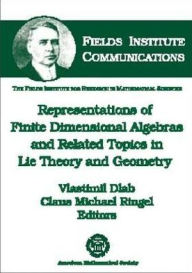 Representations of Finite Dimensional Algebras and Related Topics in Lie Theory and Geometry - Vlastimil Dlab