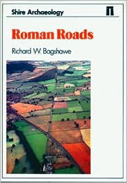 Roman Roads - Richard W. Bagshawe