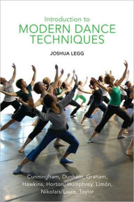 Introduction to Modern Dance Techniques - Joshua Legg
